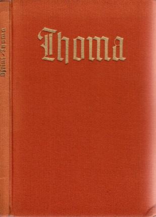 Thoma - Künstler-Monographien - Band 46 mit 133 Abb. nach Gemälden, Zeichnungen und Radierungen, darunter 10 farb. Wiedergaben