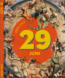 Das ist Dein Tag, 29. Juni