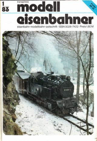 Der Modelleisenbahner - Fachzeitschrift für das Modelleisenbahnwesen und alle Freunde der Eisenbahn - 1983 / Hefte 1 bis 12