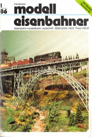 Der Modelleisenbahner - Fachzeitschrift für das Modelleisenbahnwesen und alle Freunde der Eisenbahn - 1986 / Hefte 1 bis 12