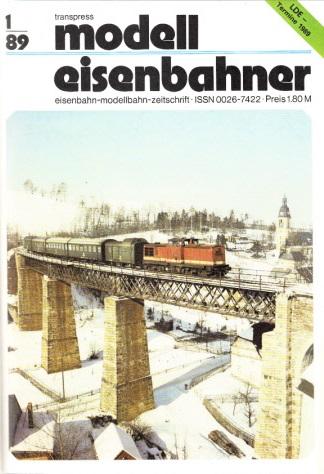 Der Modelleisenbahner - Fachzeitschrift für das Modelleisenbahnwesen und alle Freunde der Eisenbahn - 1989 / Hefte 1 bis 12