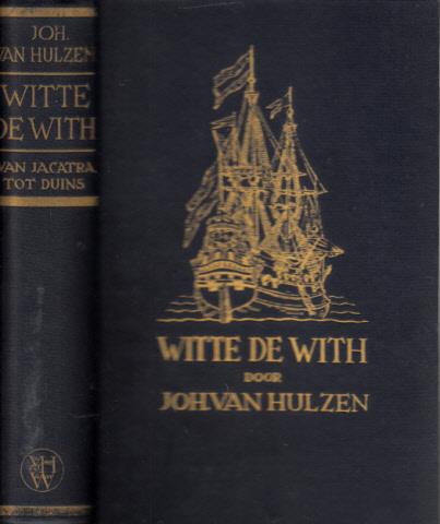 Witte de With - Van Jacatra tot Duins - Historische roman