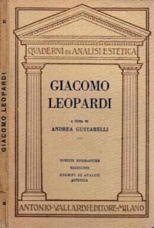 """Giacomo Leopardi - Notizie biografiche I """"Canti"""" — Le """"Operette morali"""""""