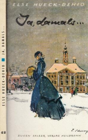 Ja, damals ... - Zwei heitere estländische Geschichten Salzers Volksbücher 42
