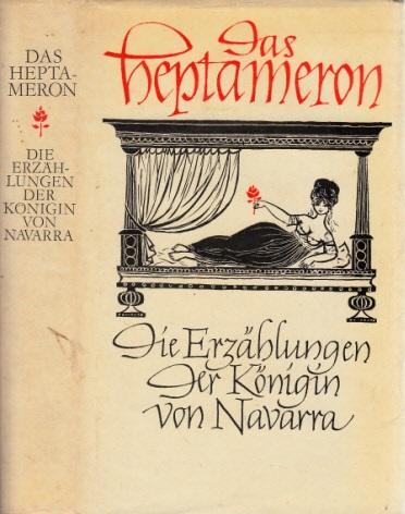Das Heptameron - Die Erzählungen der Königin von Navarra