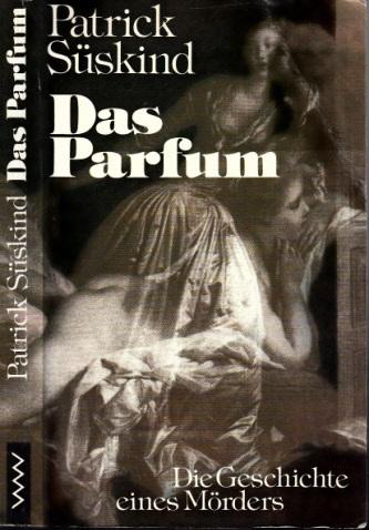 Das Parfüm - Die Geschichte eines Mörders