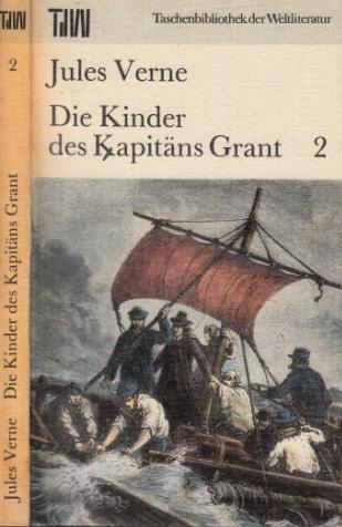 Die Kinder des Kapitäns Grant - Band 2 Taschenbibliothek der Weltliteratur
