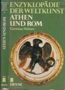 Enzyklopädie der Weltkunst - Athen und Rom