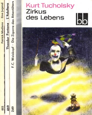 Die Zigarre des Attentäters - Zirkus des Lebens - L`Adultera - Eine Jugend 4 Bücher
