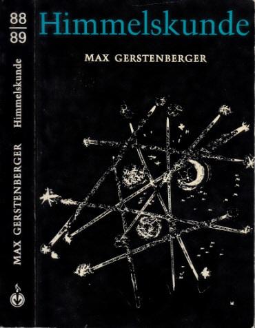 Himmelskunde Fackelbücherei Band 88/89 - 82 Zeichnungen und 16 Fotos