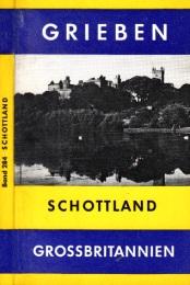 Grieben-Reiseführer - Schottland - Grossbritanien Band 284