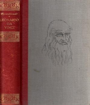 Leonardo da Vinci - Geschichtlicher Roman aus der Wende des fünfzehnten Jahrhunders