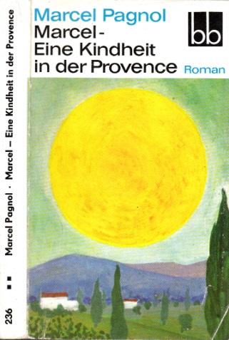 Marce l- Eine Kindheit in der Provence Roman