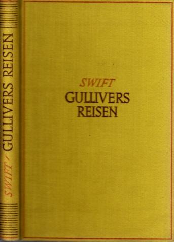 Gullivers Reisen - Zu mehreren fernen Völkern der Welt Mit 121 Federzeichnungen von Karl Stratil