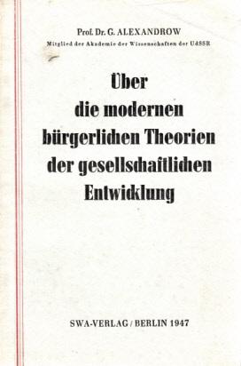 Über die modernen bürgerlichen Theorien der gesellschaftlichen Entwicklung