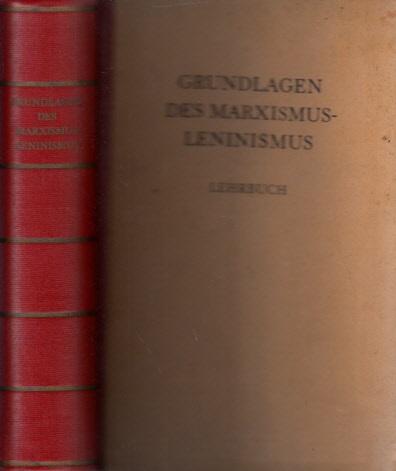 Grundlagen des Marxismus-Leninismus Lehrbuch