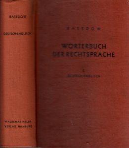 Wörterbuch der Rechtssprache - Teil 1: Deutsch-Englisch