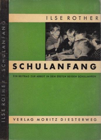 Schulanfang - Ein Beitrag zur Arbeit in den ersten beiden Schuljahren
