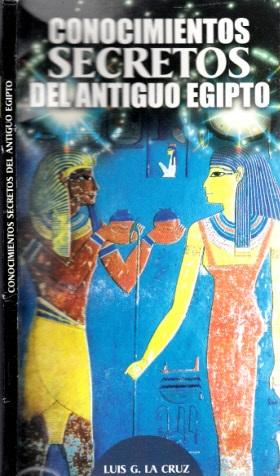 Conocimientos Secretos del Antiguo Egipto