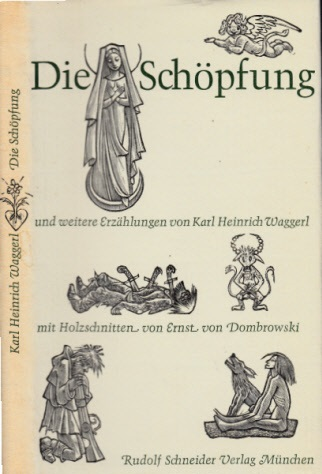 Die Schöpfung und weitere Legenden mit vielen Holzschnitten von Ernst von Dombrowski