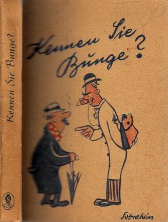 Kennen Sie Bunge? - Besinnliche und heitere Erzählungen Illustriert von Fritz Draheim