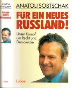 Für ein neues Russland! - Unser Kampf um Recht und Demokratie
