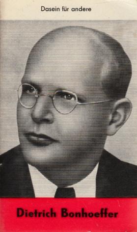 Dietrich Bonhoeffer Reihe Christ in der Welt Heft 7