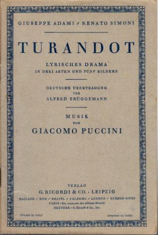 Turandot - Lyrisches Drama in drei Akten und fünf Bildern