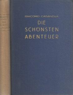 Die schönsten Abenteuer des Giacomo Casanova