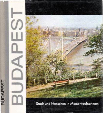 Budapest - Stadt und Menschen in Momentaufnahmen
