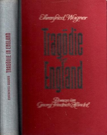 Tragödie in England - Roman um Georg Friedrich Händel