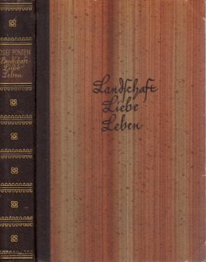 Landschaft, Liebe, Leben - Novellen Mit einer Darstellung des Dichters vom eigenen Leben