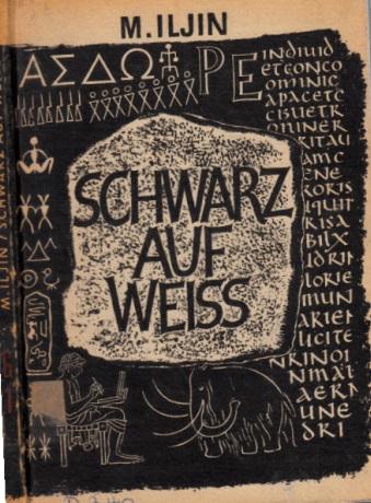 Schwarz auf Weiss - Die Entstehung der Schrift