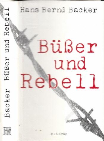 Büßer und Rebell - Ein Bericht