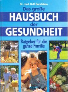 Das grosse Hausbuch der Gesundheit