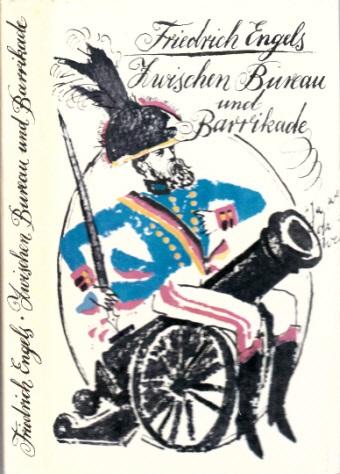 Zwischen Bureau und Barrikade - Ein Leben in Briefen Mit 24 Illustradonen