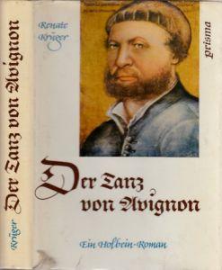 Der Tanz von Avignon - Ein Holbein-Roman