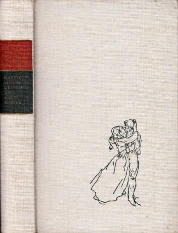 Sieben Rosen hat der Strauch - Deutsche Liebesgedichte und Volkslieder von Walther von der Vogelweide bis zur Gegenwart