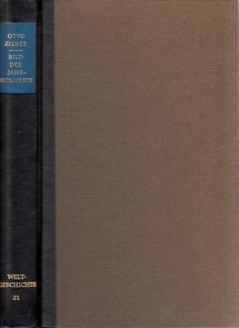 Bild der Jahrhunderte - Einundzwanzigstes Buch - Das Bild unserer Zeit: Vom ersten Weltkrieg bis ins Jahr 1933