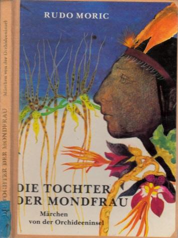 Die Tochter der Mondfrau - Märchen von der Orchideeninsel