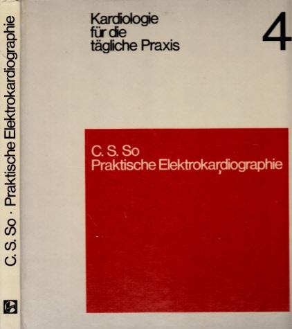 Praktische Elektrokardiographie 4