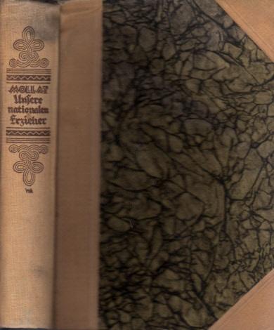 Unsere nationalen Erzieher von Luther bis Bismarck - Ein Hausbuch für das deutsche Volk