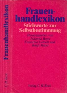 Frauenhandlexikon - Stichworte zur Selbstbestimmung