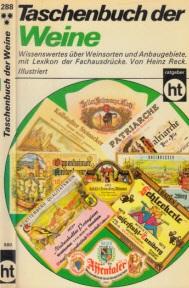 Taschenbuch der Weine - Wissenswertes über Weinsorten und Anbaugebiete, mit Lexikon der Fachausdrücke