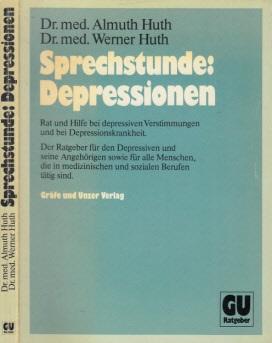Sprechstunde: Depressionen - Rat und Hilfe bei depressiven Verstimmungen und bei Depressionskrankheit