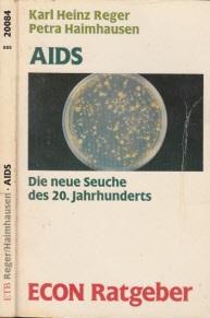 Aids - Die neue Seuche des 20. Jahrhunderts ECON Ratgeber Gesundheit