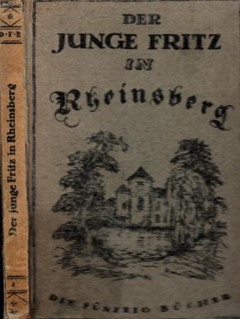 Der junge Fritz in Rheinsberg Die fünfzig Bücher Band 2