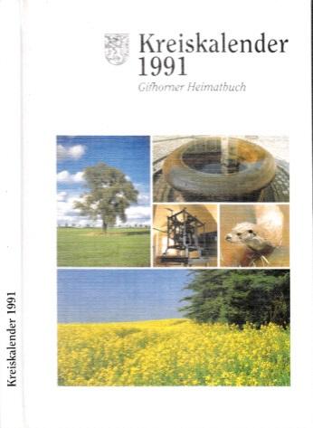 Kreiskalender 1991 - Gifhomer Heimatbuch für das Jahr 1991