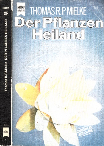 Der Pflanzen Heiland Science Fiction-Roman