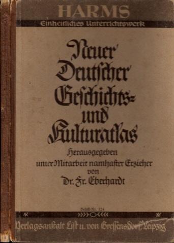 Neuer deutscher Geschichts- und Kulturatlas Harms einheitliches Unterrichtswerk